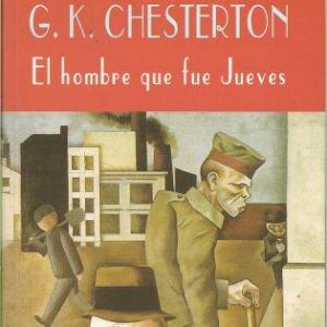 El hombre que fue jueves de Gilbert Keith Chesterton