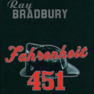 Fahrenheit 451 de Ray Brabrudy