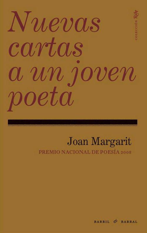 Nuevas cartas a un joven poeta de Joan Margarit