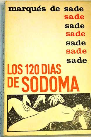 Las ciento veinte jornadas de Sodoma