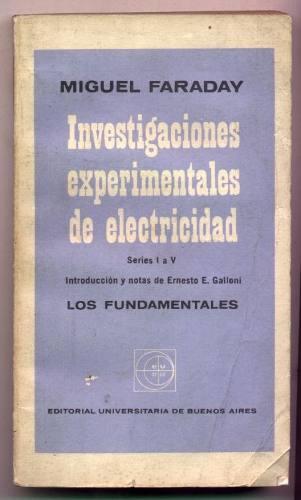 Investigaciones experimentales en electricidad