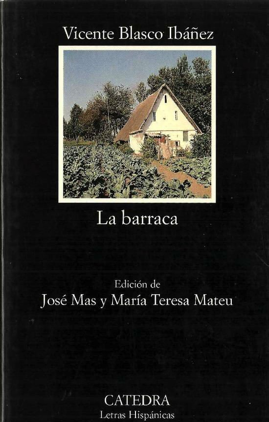 La barraca, de Vicente Blasco Ibáñez