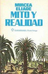Mito y realidad de Mircea Eliade