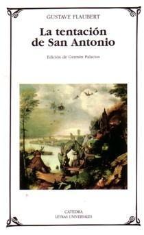 La tentación de San Antonio, de Gustave Flaubert