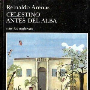 Celestino antes del alba de Reinaldo Arenas