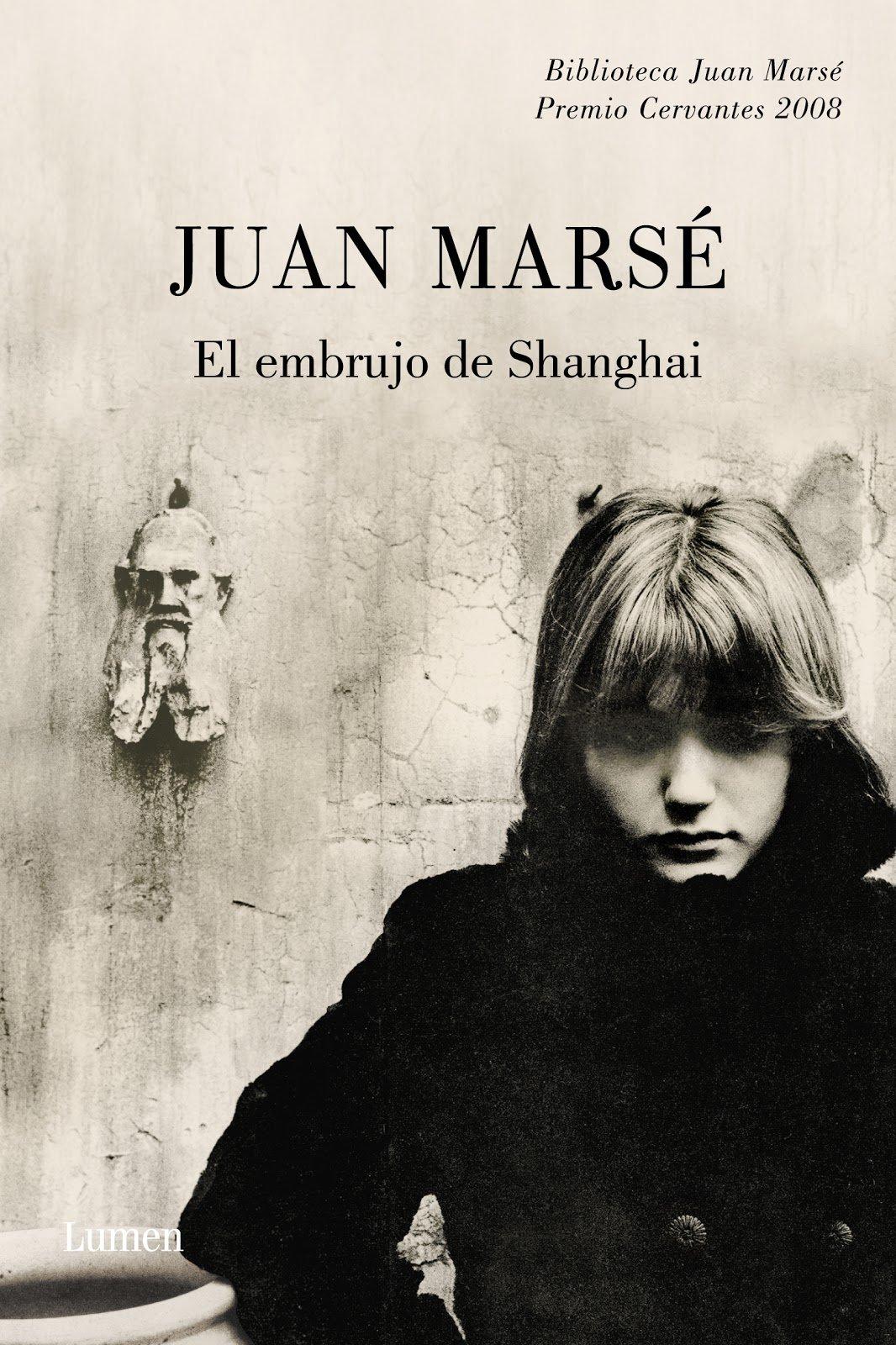El embrujo de Shanghai de Juan Marsé