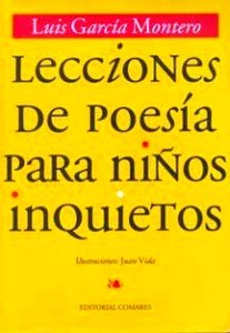 Lecciones de poesía para niños inquietos de Luis García Montero