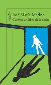 Cuentos del libro de la noche de José María Merino