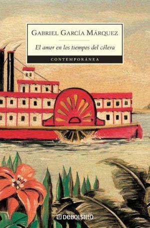 El amor en los tiempos del cólera de Gabriel García Márquez