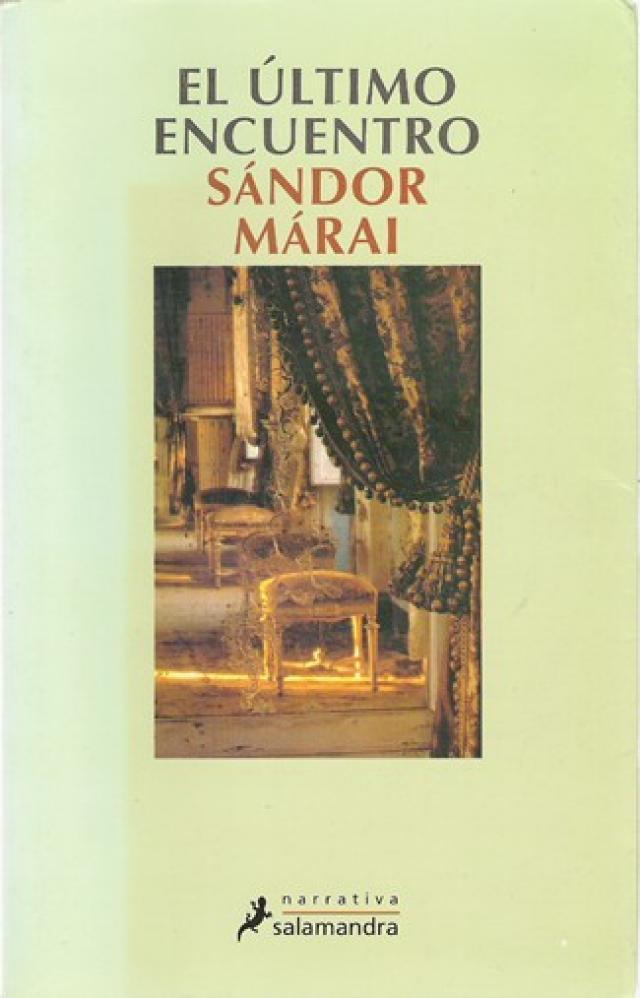 El último encuentro de Sándor Márai