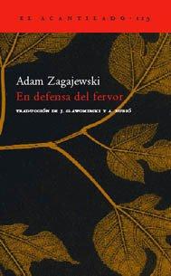 En defensa del fervor de Adam Zagajewski