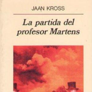 La partida del profesor Martens de Jaan Kross