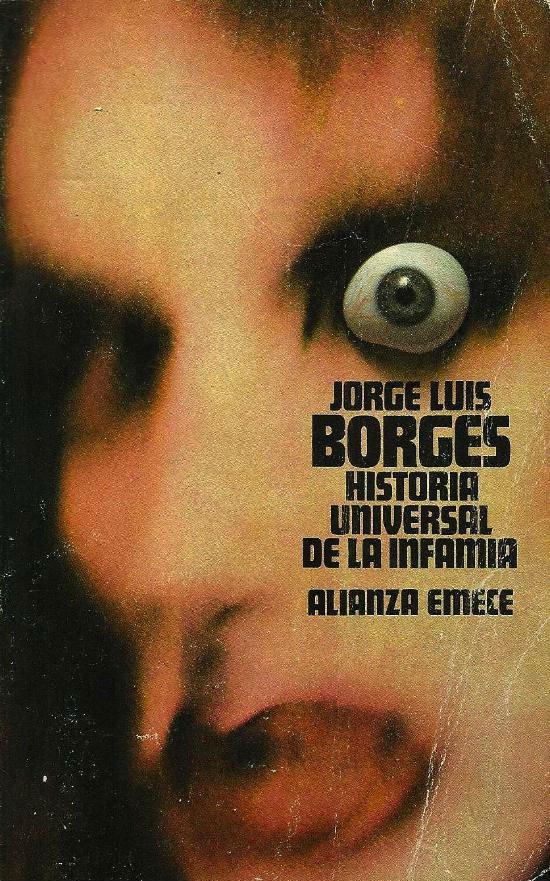 Historia universal de la infamia de Jorge Luis Borges