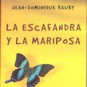 La escafandra y la mariposa de Jean-Dominique Bauby