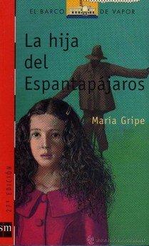 La hija del espantapájaros de María Gripe
