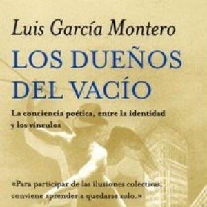 Los dueños del vacío de Luis García Montero