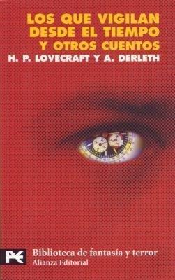 Los que vigilan desde el tiempo de Lovecraft