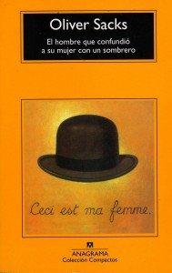 El hombre que confundió a su mujer con un sombrero, de Oliver Sacks