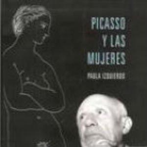 Picasso y las mujeres de Paula Izquierdo