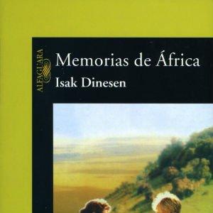 Memorias de África de Isak Dinesen