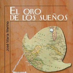 El oro de los sueños de José María Merino
