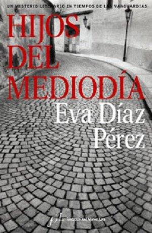 Hijos del Mediodía de Eva Díaz Pérez
