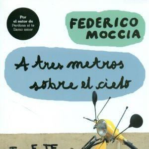 Tres metros sobre el cielo de Federico Moccia