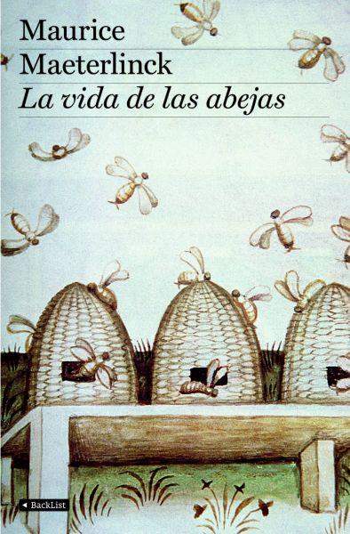 La vida de las abejas de Maurice Maeterlinck