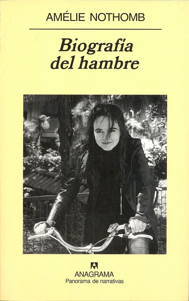 Biografía del hambre de Amélie Nothomb