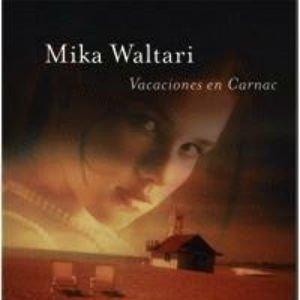Vacaciones en Carnac de Mika Waltari