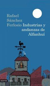 Industrias y andanzas de Alfanhuí, de Rafael Sánchez Ferlosio