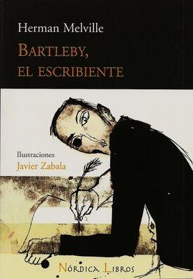 Bartleby, el escribiente de Herman Melville