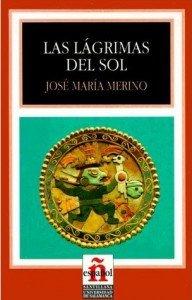 Las lágrimas del sol de José María Merino