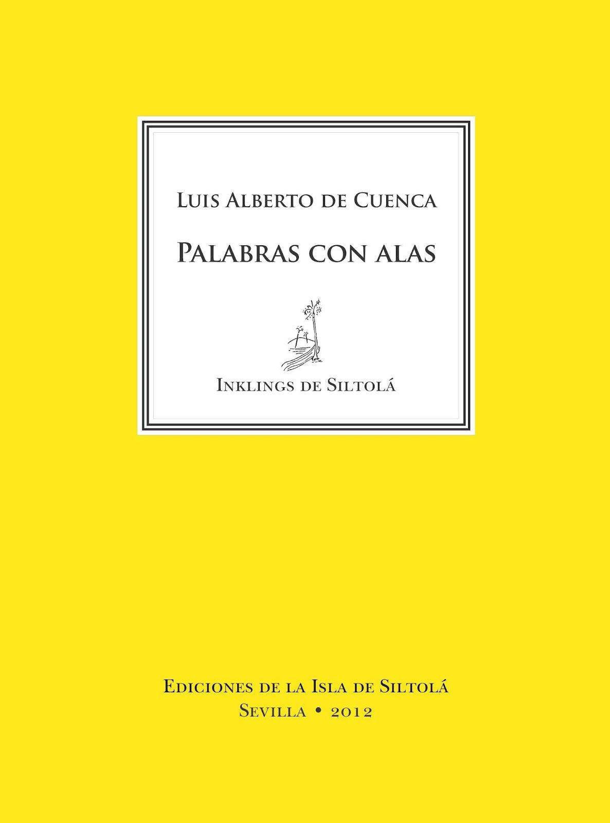Palabras con alas de Luis Alberto de Cuenca