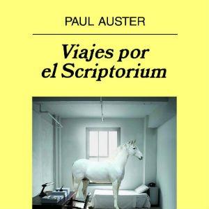 Viajes por el Scriptorium de Paul Auster