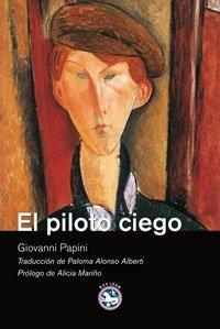 El piloto ciego de Giovanni Papini