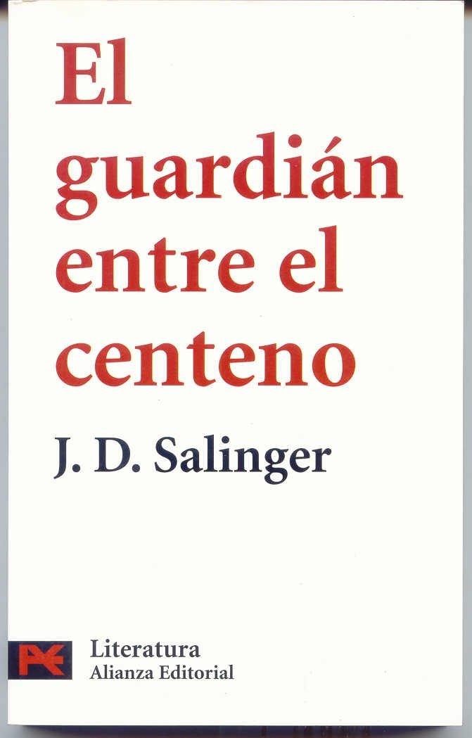 El guardián entre el centeno de Jerome David Salinger
