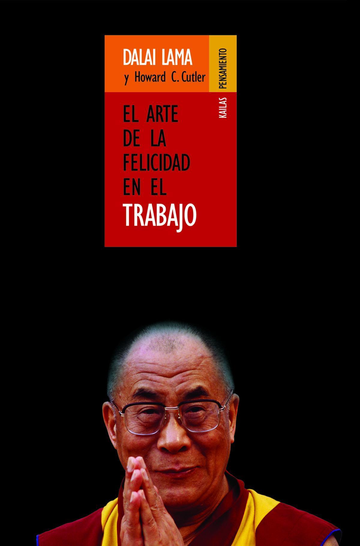 El arte de la felicidad del Dalai Lama y Horard Cutler