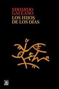 Los hijos de los días de Eduardo Galeano
