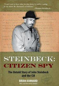 Steinbeck: Citizen Spy de Brian Kannard