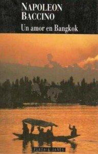 Un amor en Bangkok de Napoleón Baccino