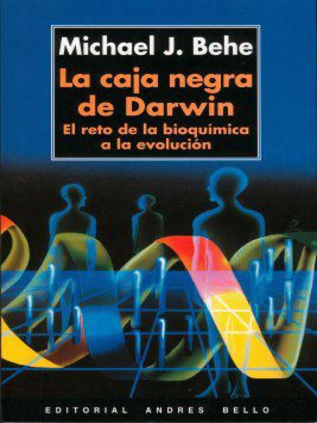 La caja negra de Darwin de Behe