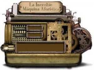 La Increíble Máquina Aforística