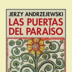 Las Puertas del Paraíso de Jerzy Andrzejewski