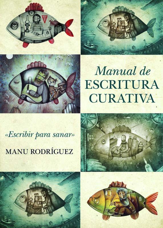 Manual de escritura curativa de Manuel Ángel Rodríguez Rodríguez