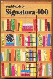 Signatura 400 de Sophie Divry