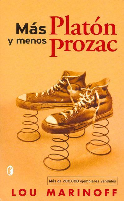 Más Platón y menos Prozac de Marinoff