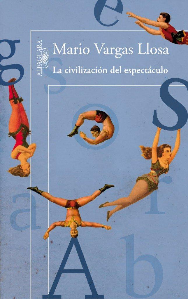 La civilización del espectáculo de Mario Vargas Llosa