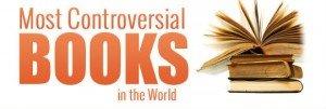 Los libros más polémicos del mundo