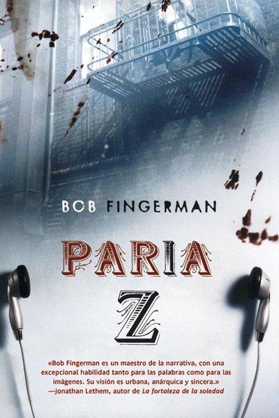 Paria Z de Bob Fingerman